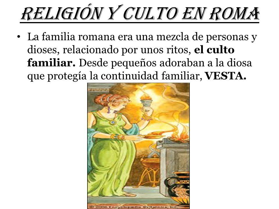 RELIGIÓN Y CULTO EN ROMA