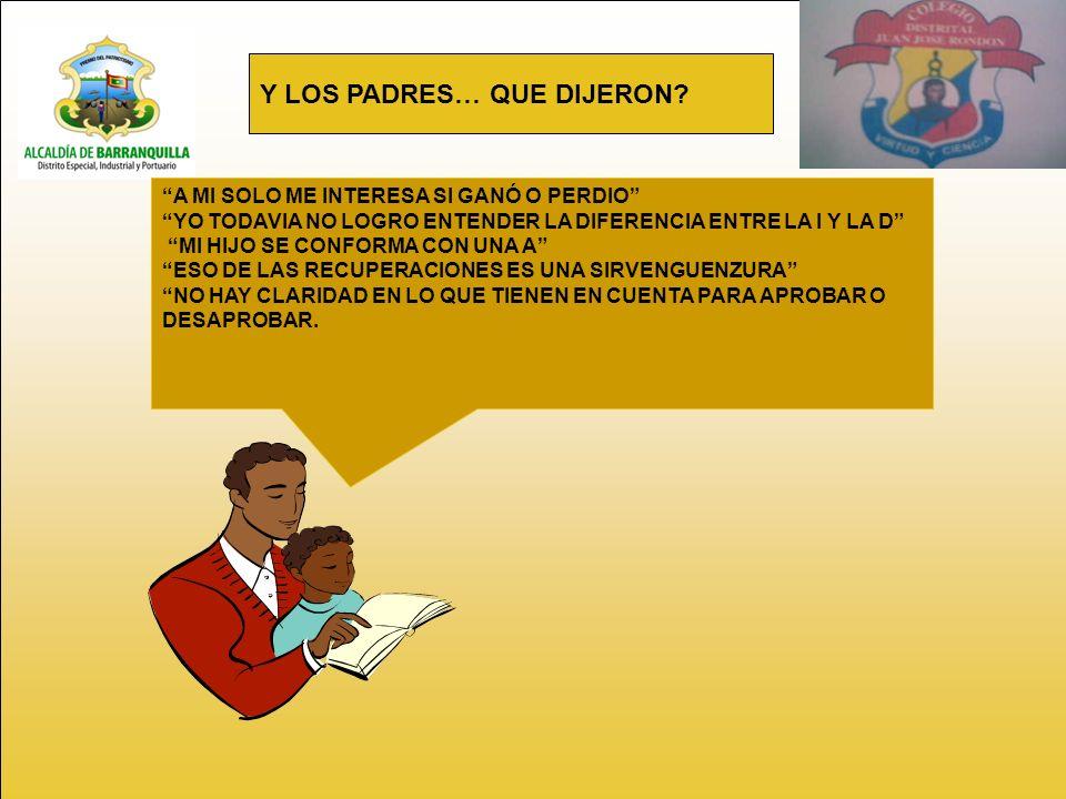 Y LOS PADRES… QUE DIJERON