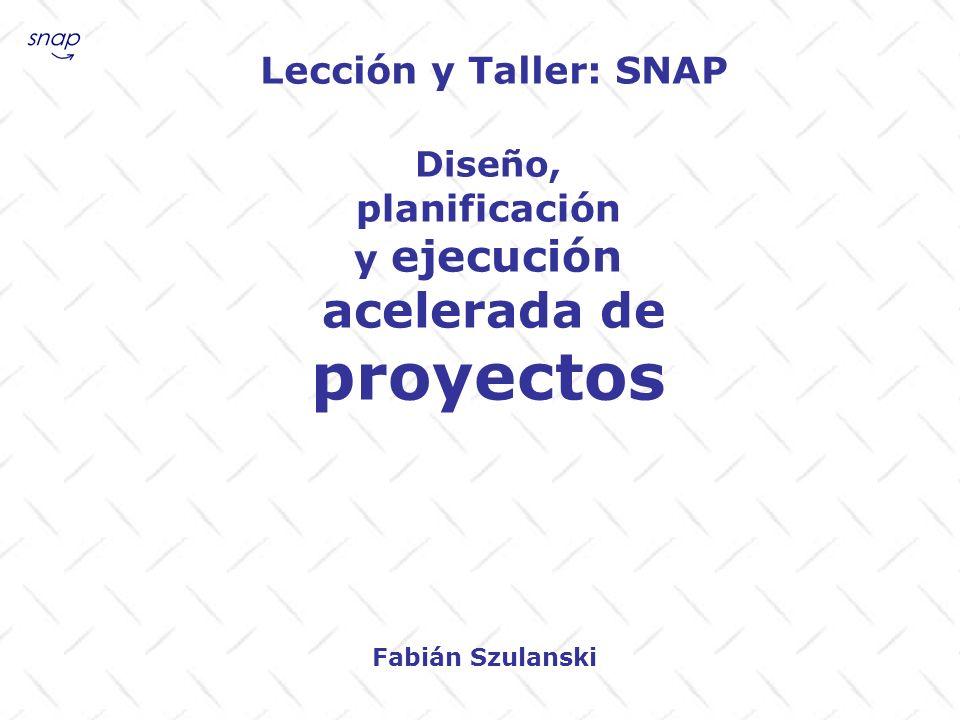 proyectos Lección y Taller: SNAP planificación y ejecución Diseño,