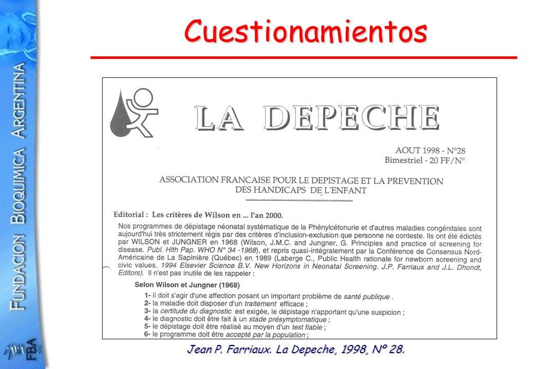 Cuestionamientos Jean P. Farriaux. La Depeche, 1998, Nº 28.