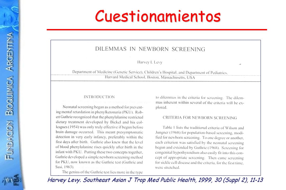 Cuestionamientos Harvey Levy. Southeast Asian J Trop Med Public Health, 1999, 30 (Suppl 2), 11-13