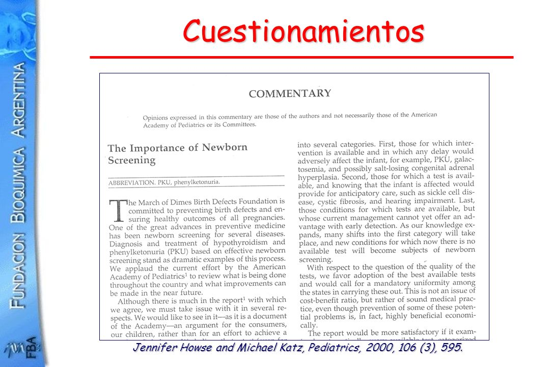 Cuestionamientos Jennifer Howse and Michael Katz, Pediatrics, 2000, 106 (3), 595.