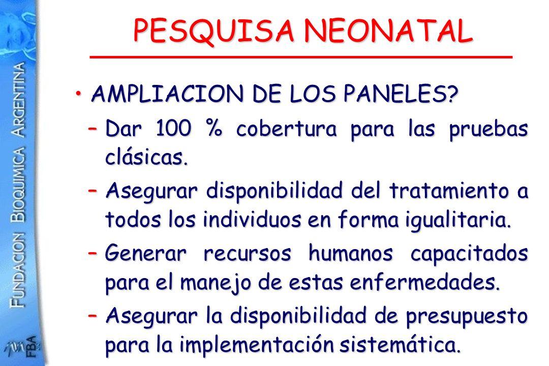 PESQUISA NEONATAL AMPLIACION DE LOS PANELES
