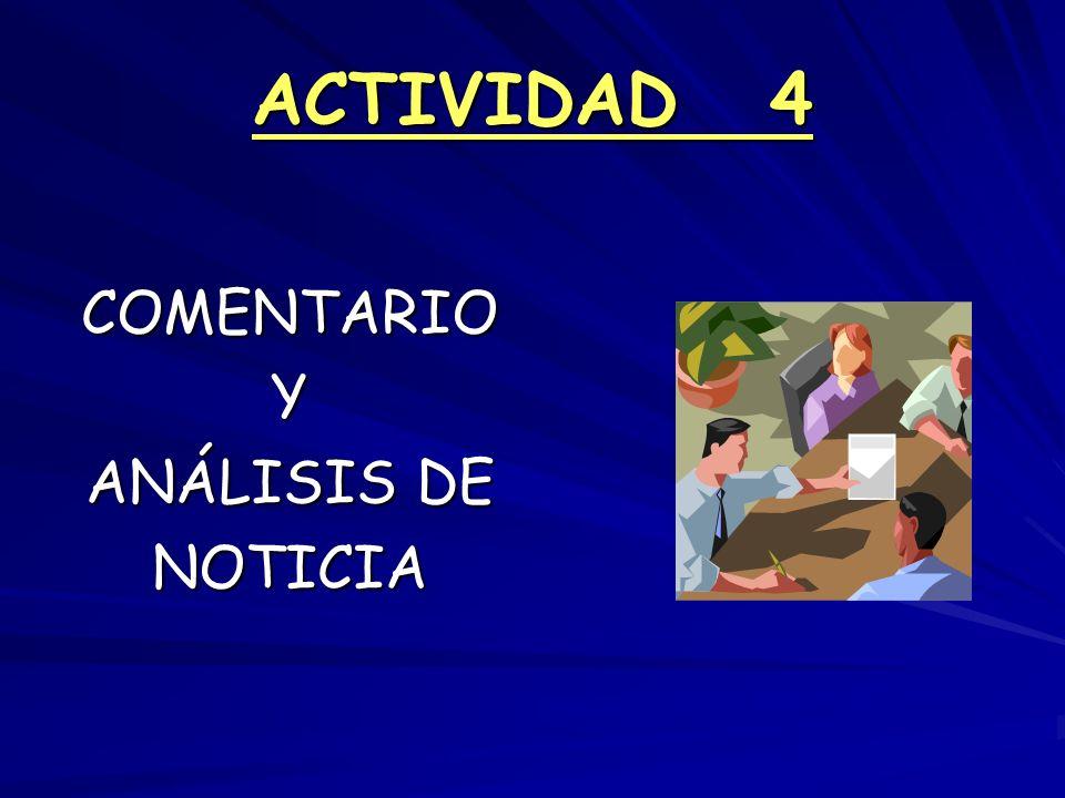 ACTIVIDAD 4 COMENTARIO Y ANÁLISIS DE NOTICIA