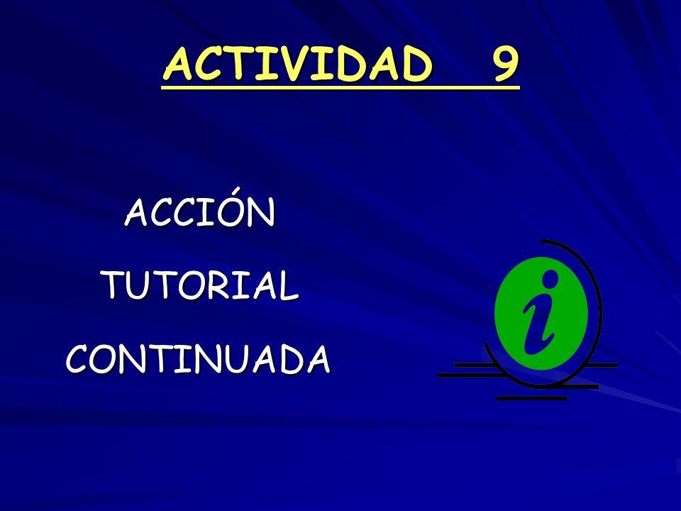 ACTIVIDAD 9 ACCIÓN TUTORIAL CONTINUADA