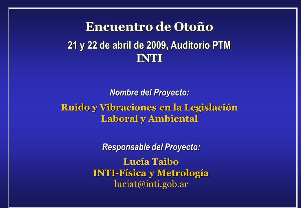 Encuentro de Otoño 21 y 22 de abril de 2009, Auditorio PTM INTI