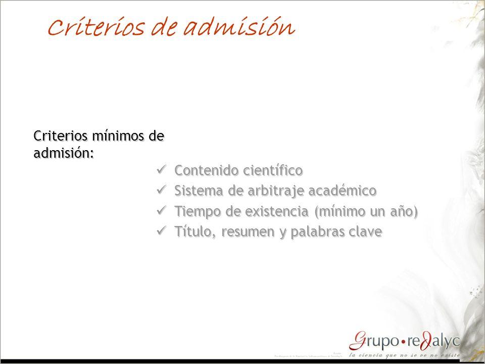 Criterios de admisión Criterios mínimos de admisión: