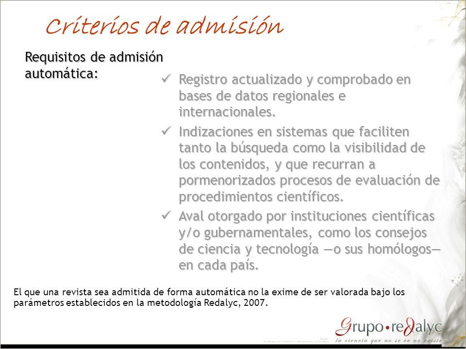 Criterios de admisión Requisitos de admisión automática: