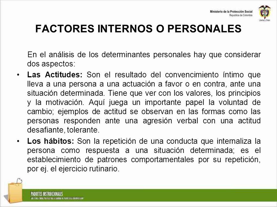 FACTORES INTERNOS O PERSONALES