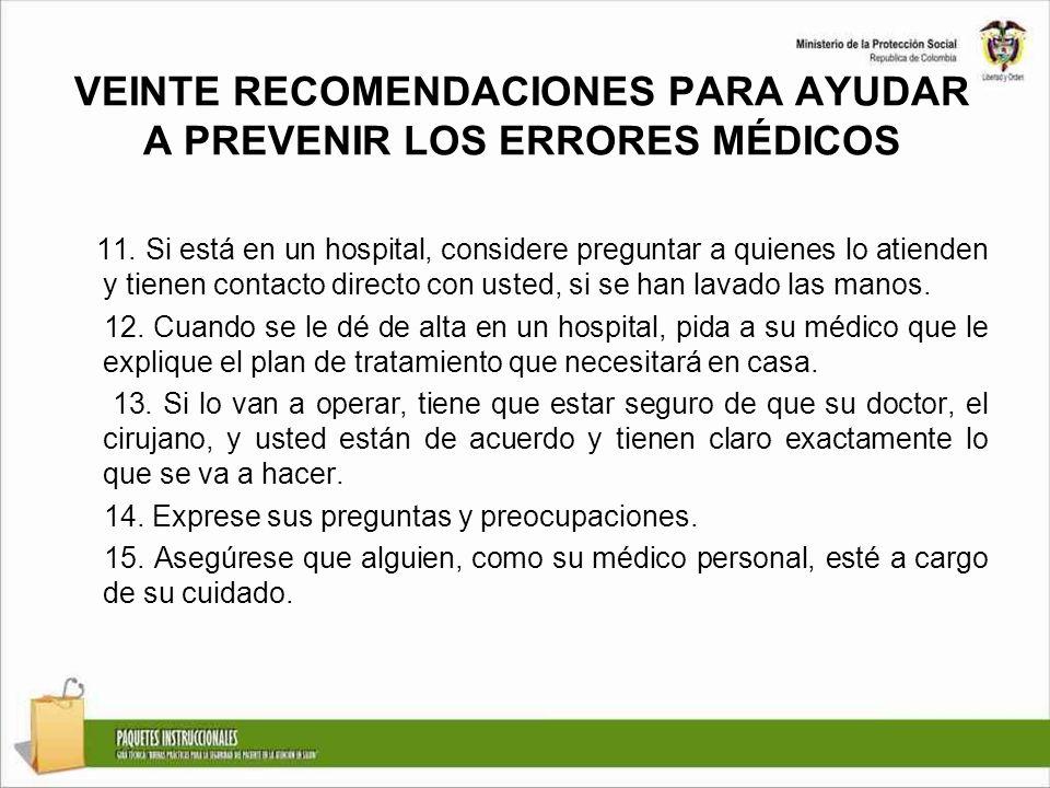VEINTE RECOMENDACIONES PARA AYUDAR A PREVENIR LOS ERRORES MÉDICOS