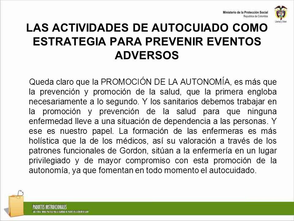 LAS ACTIVIDADES DE AUTOCUIADO COMO ESTRATEGIA PARA PREVENIR EVENTOS ADVERSOS