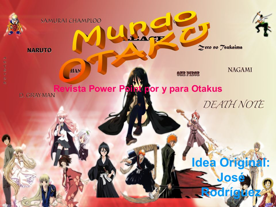 Revista Power Point por y para Otakus