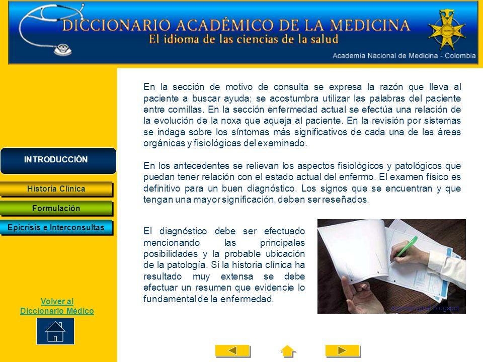 Epicrisis e Interconsultas Volver al Diccionario Médico