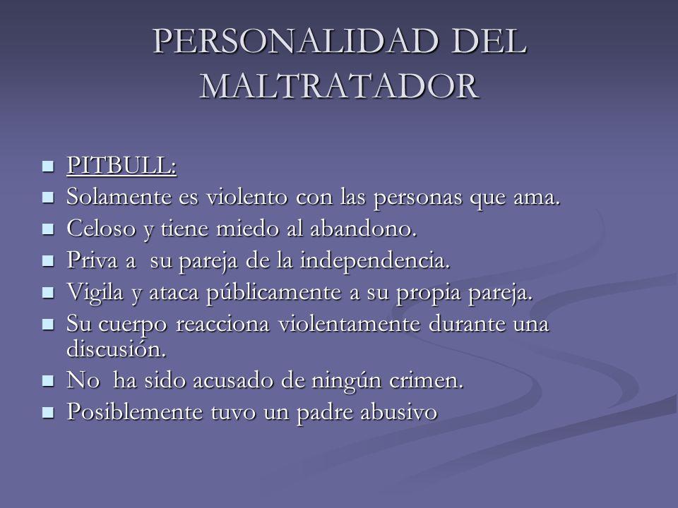 PERSONALIDAD DEL MALTRATADOR