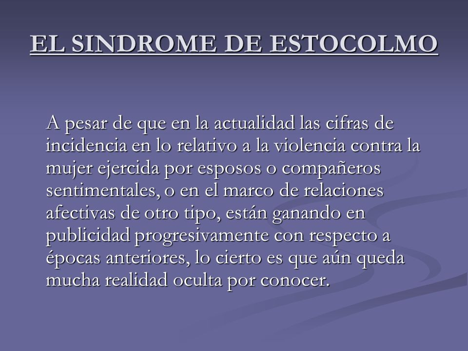 EL SINDROME DE ESTOCOLMO