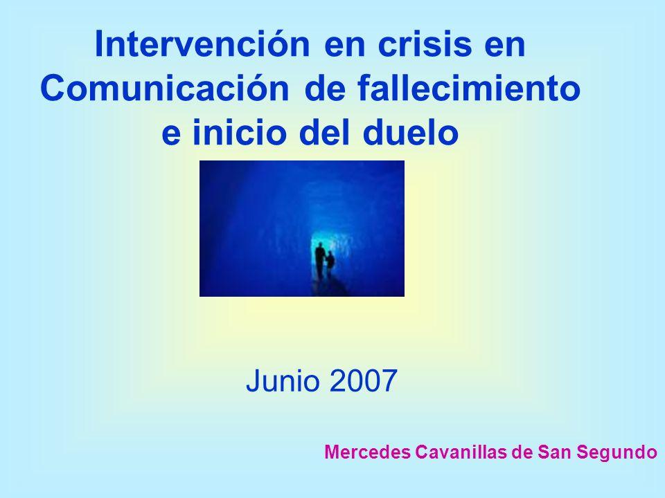 Intervención en crisis en Comunicación de fallecimiento e inicio del duelo