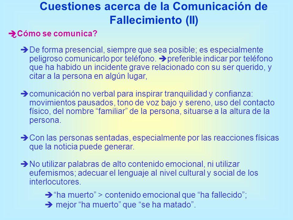 Cuestiones acerca de la Comunicación de Fallecimiento (II)