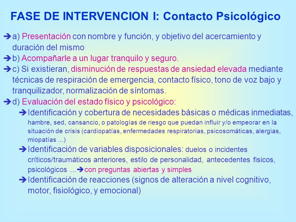 FASE DE INTERVENCION I: Contacto Psicológico