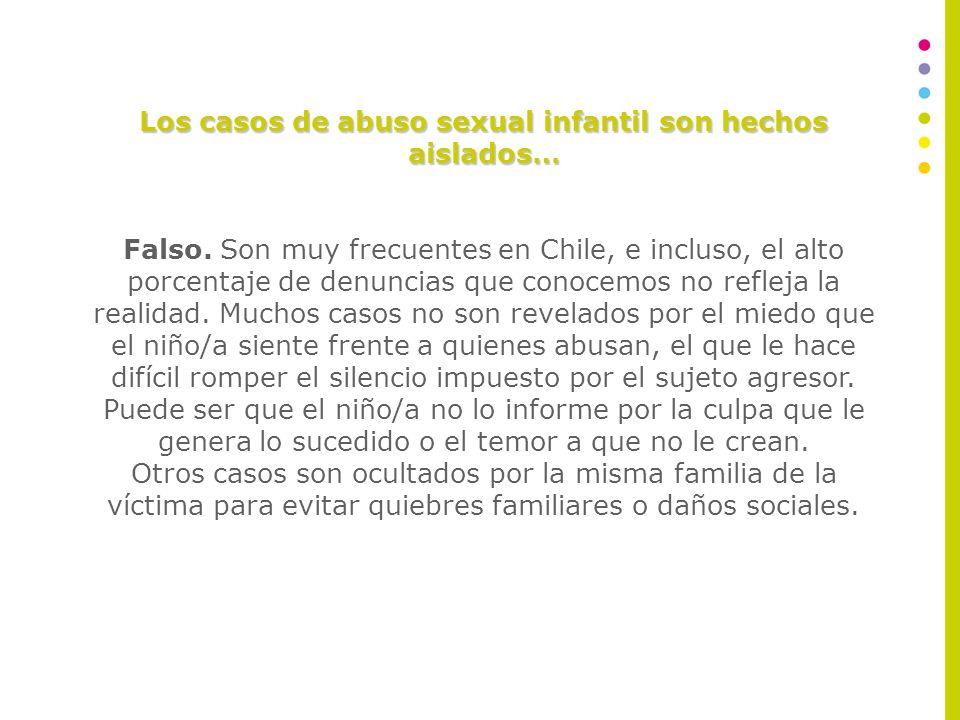 Los casos de abuso sexual infantil son hechos aislados…