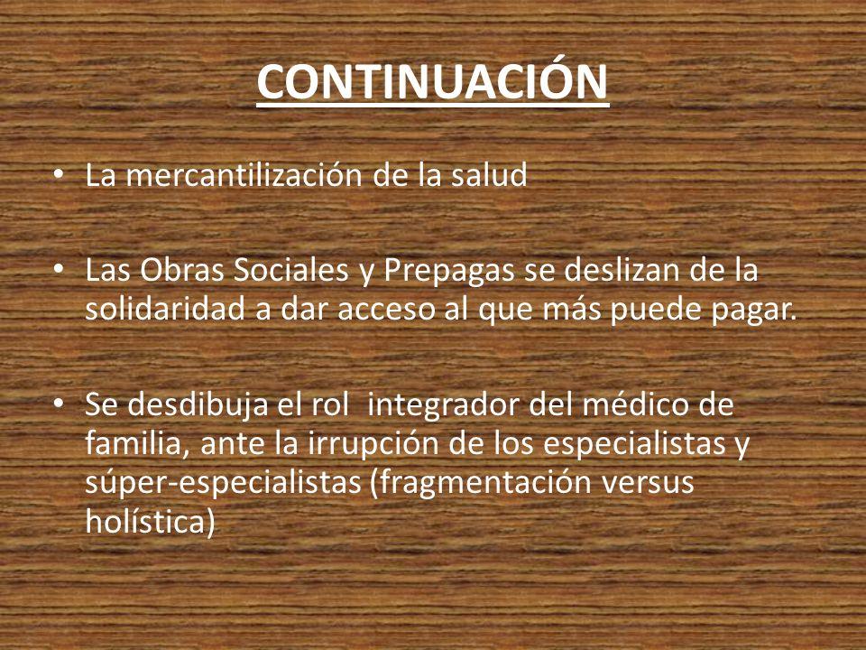 CONTINUACIÓN La mercantilización de la salud