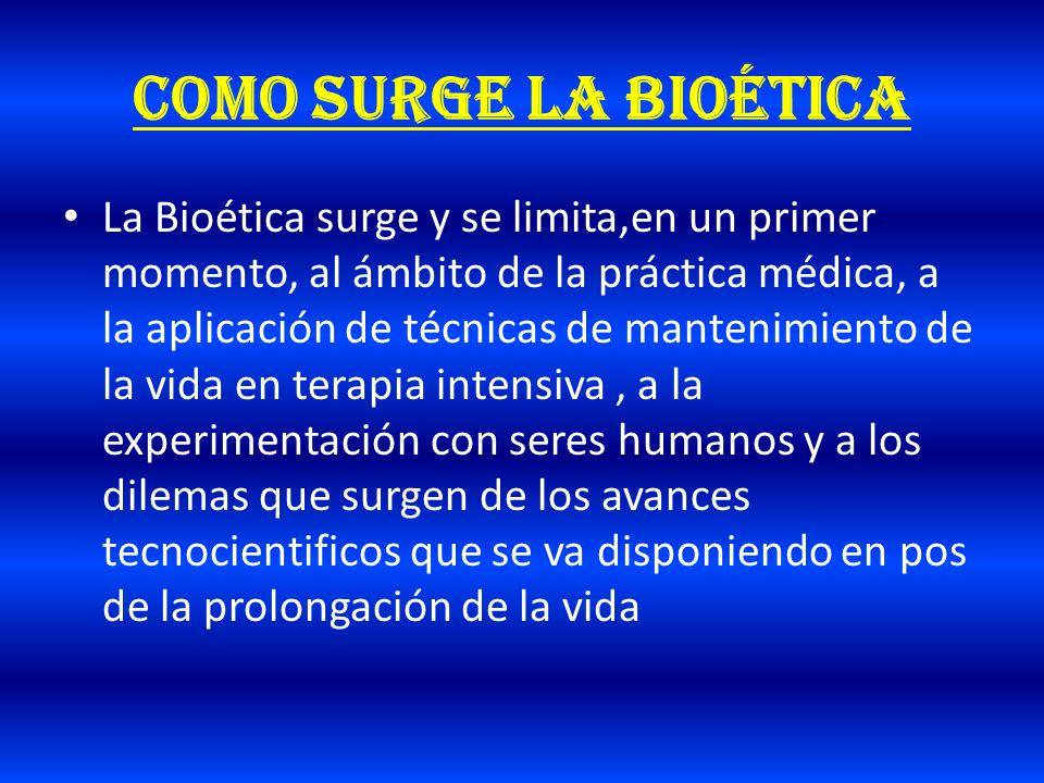 Como surge la bioética