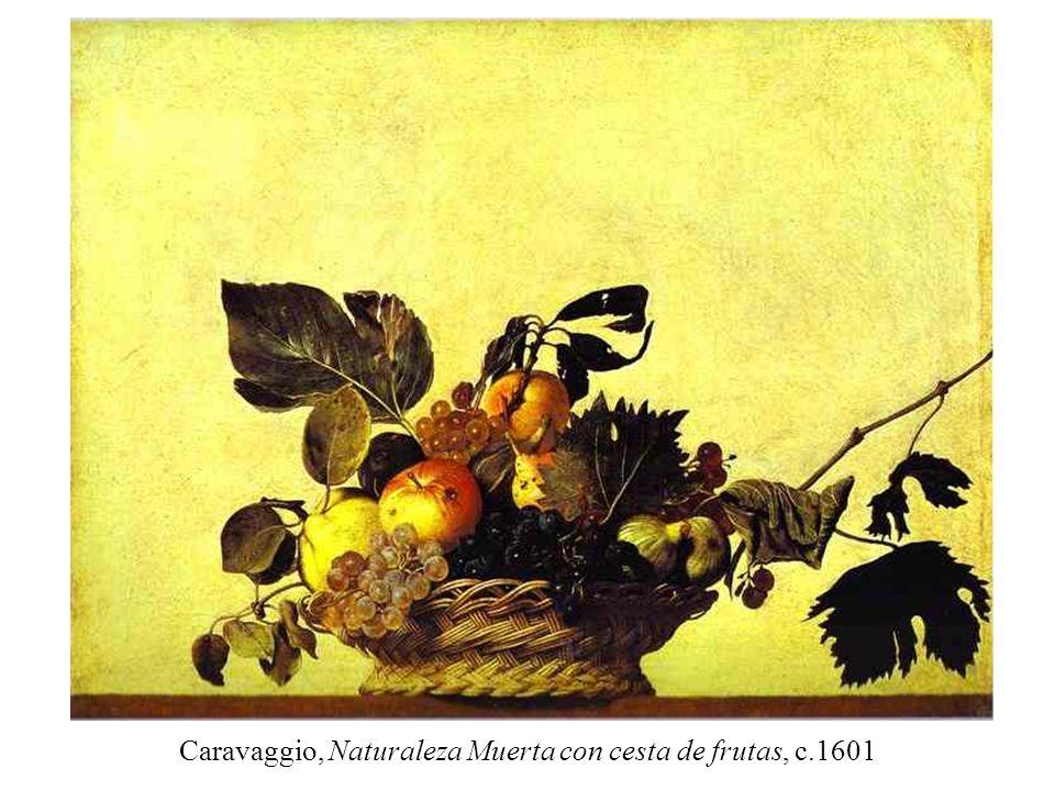 Caravaggio, Naturaleza Muerta con cesta de frutas, c.1601