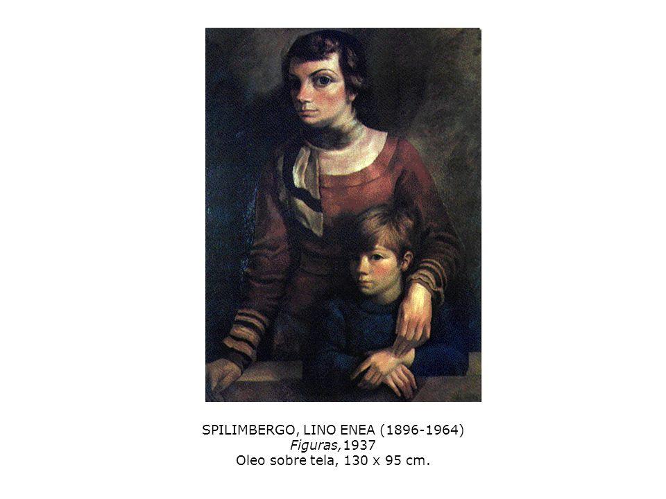 SPILIMBERGO, LINO ENEA (1896-1964) Figuras,1937 Oleo sobre tela, 130 x 95 cm.