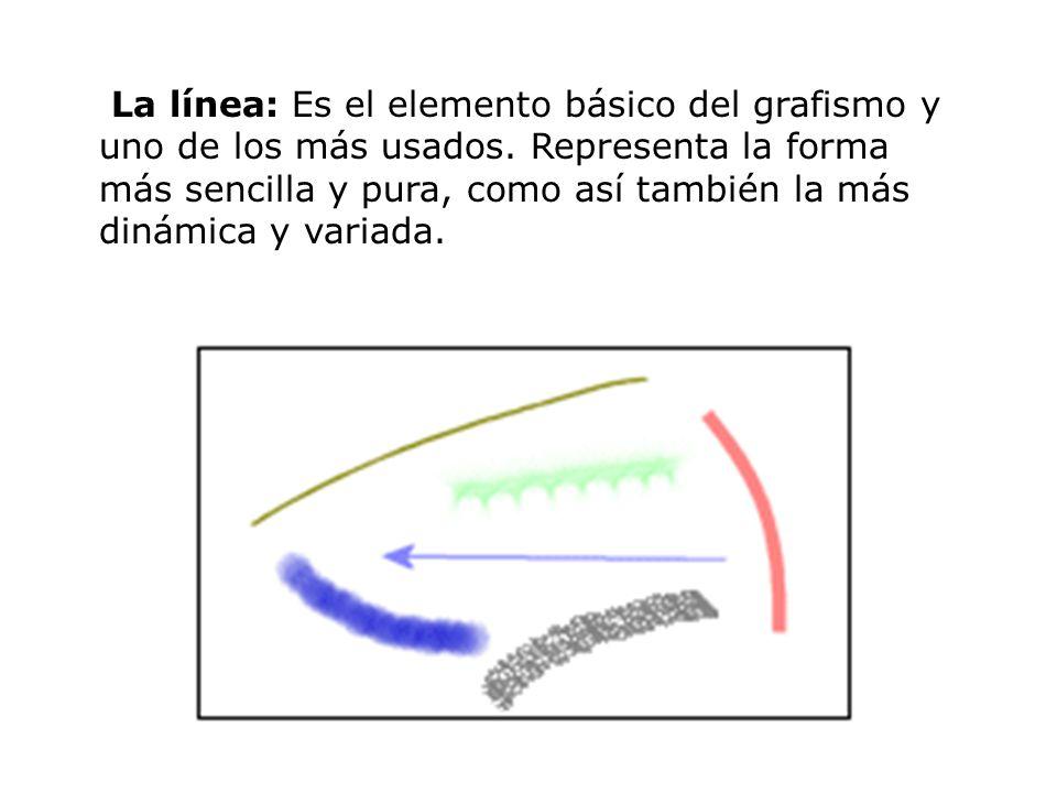 La línea: Es el elemento básico del grafismo y uno de los más usados