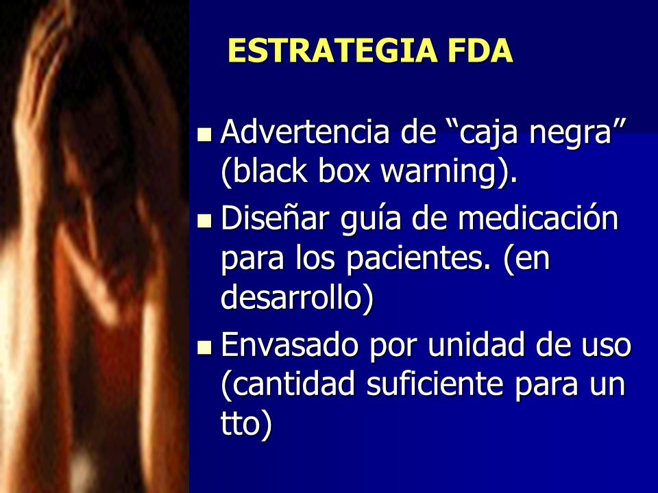 Advertencia de caja negra (black box warning).