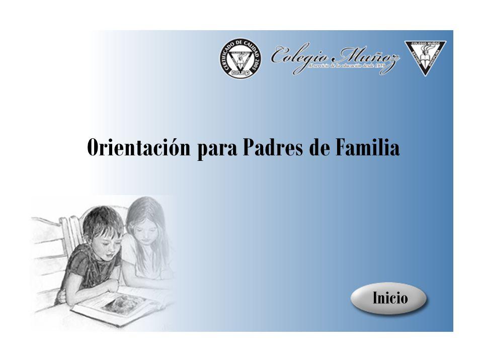 Orientación para Padres de Familia