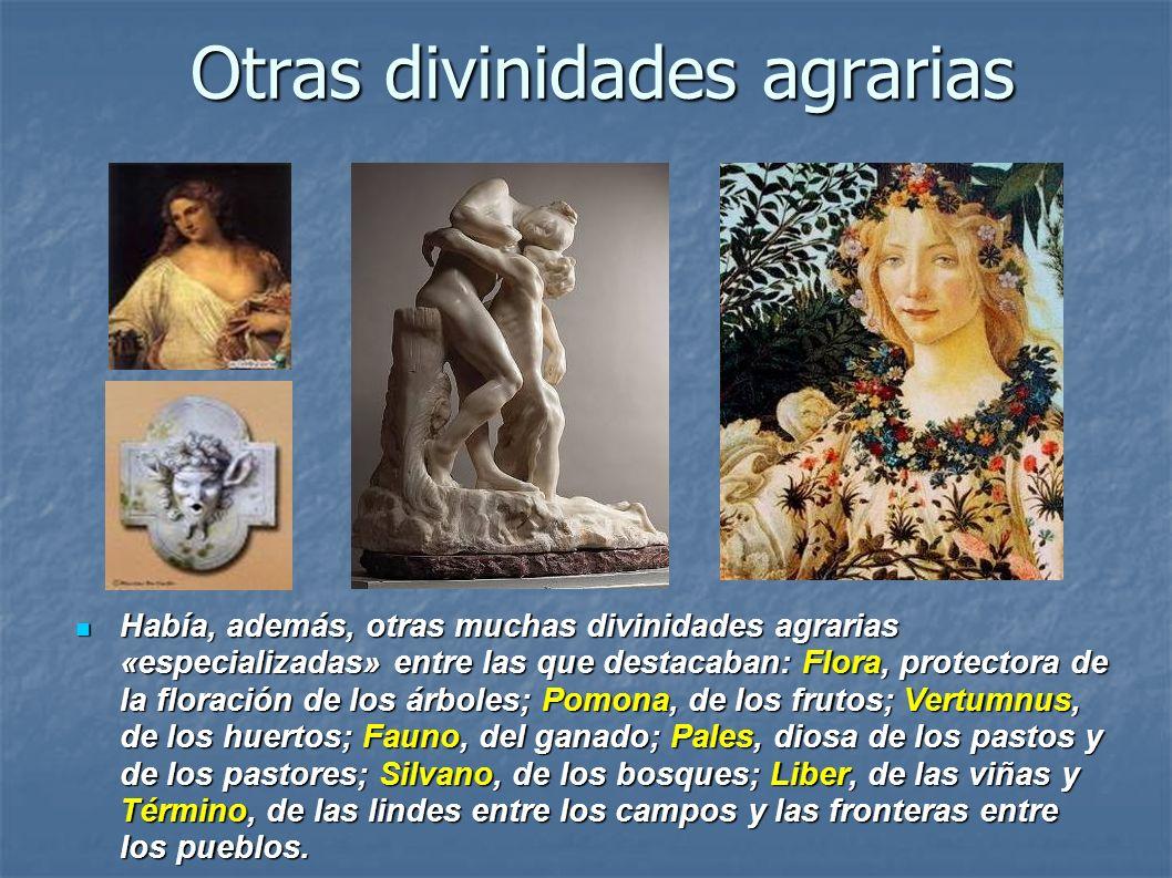 Otras divinidades agrarias