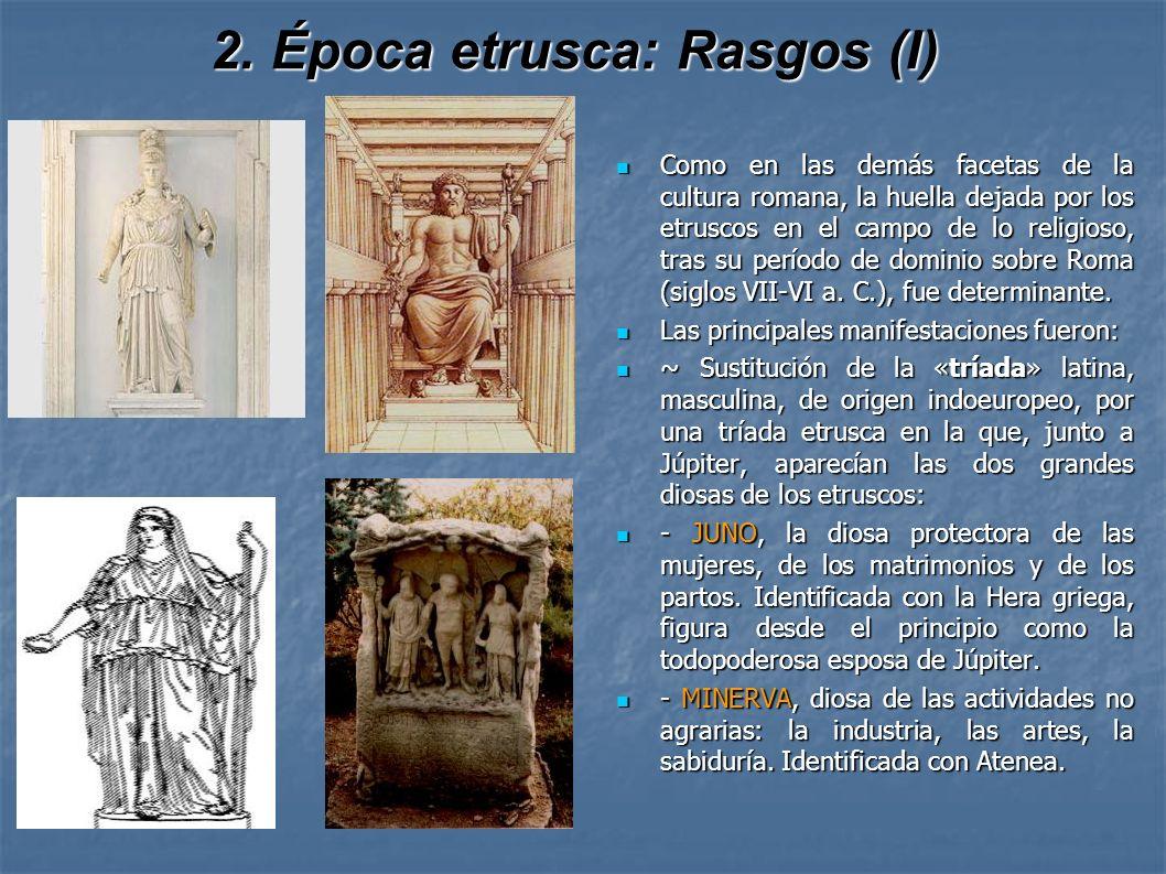 2. Época etrusca: Rasgos (I)