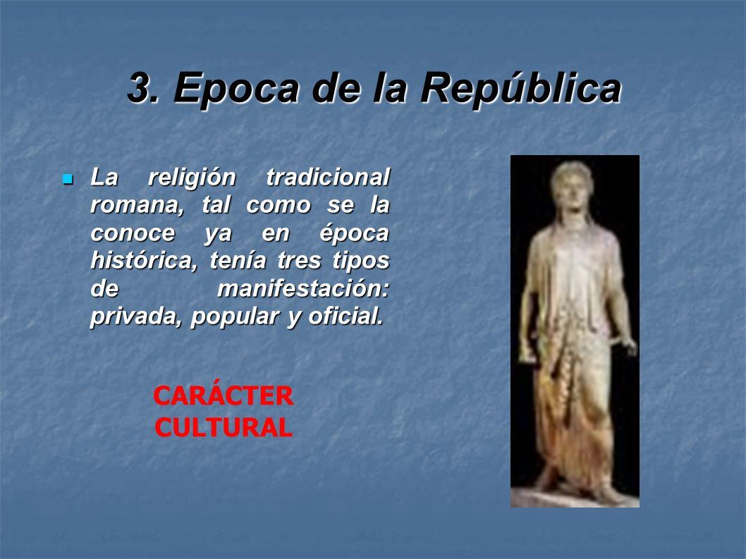 3. Epoca de la República CARÁCTER CULTURAL