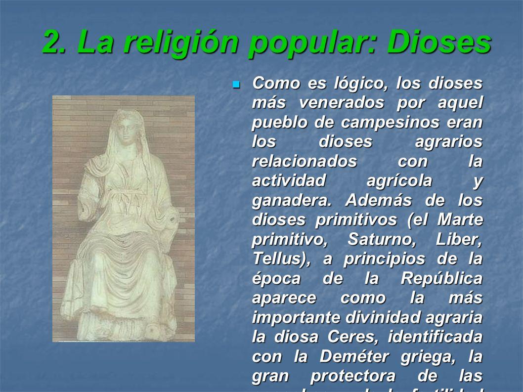 2. La religión popular: Dioses