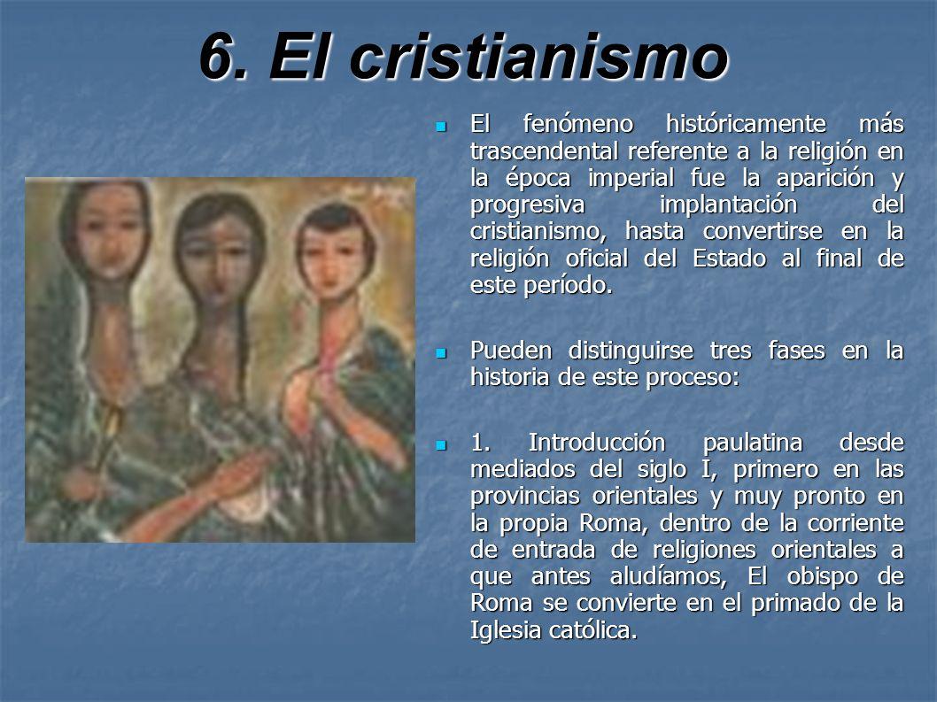 6. El cristianismo