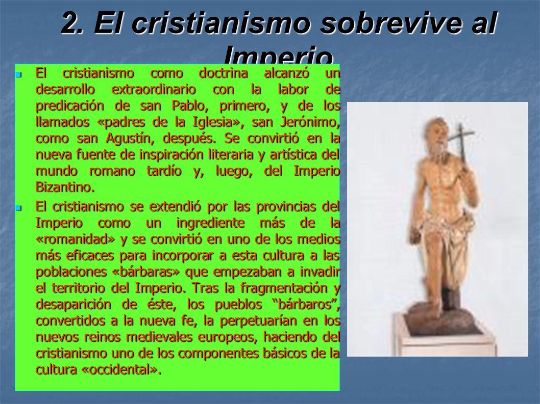 2. El cristianismo sobrevive al Imperio