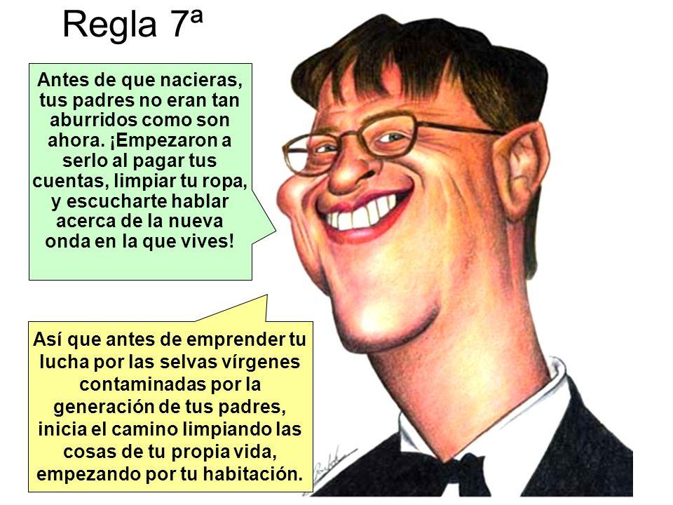 Regla 7ª