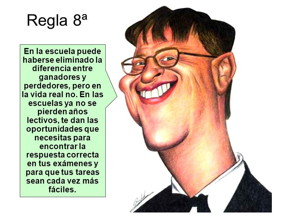 Regla 8ª
