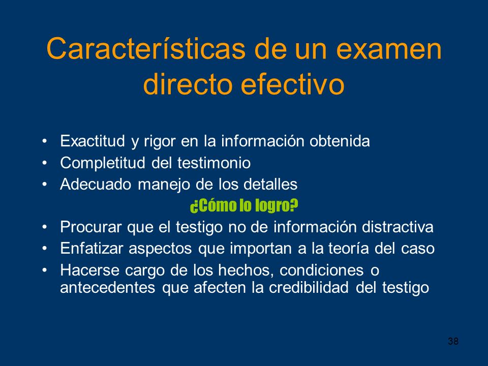 Características de un examen directo efectivo