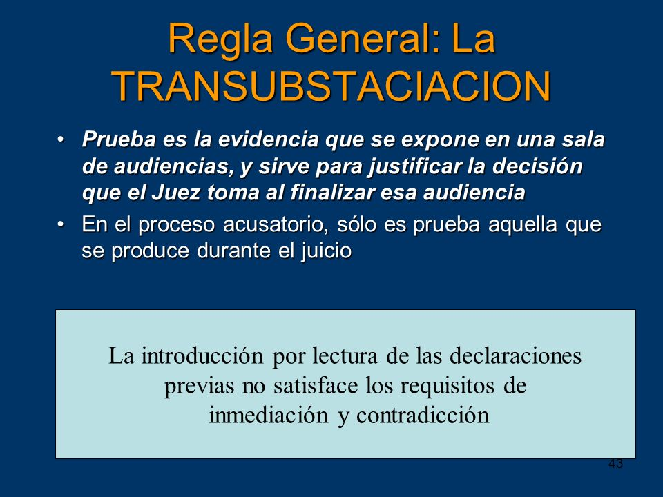 Regla General: La TRANSUBSTACIACION