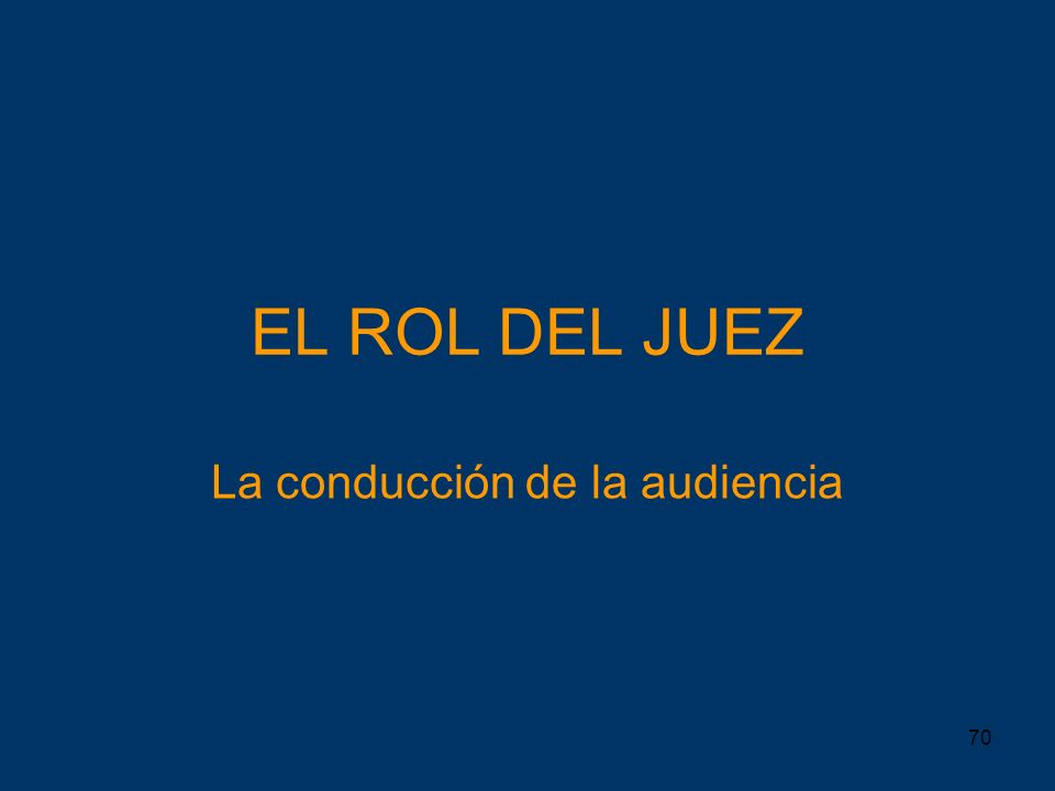 La conducción de la audiencia