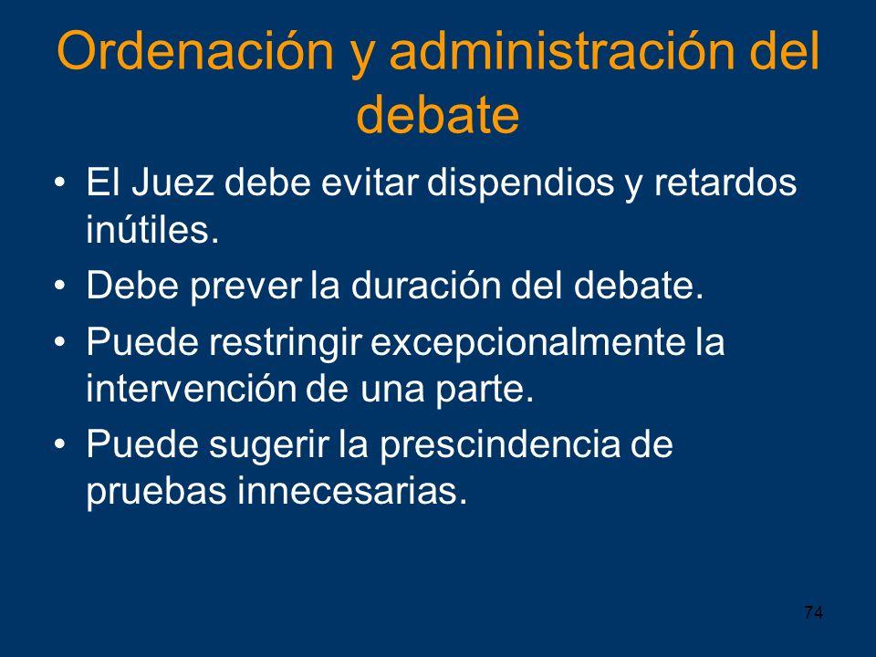 Ordenación y administración del debate