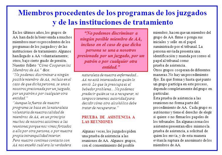 Miembros procedentes de los programas de los juzgados y de las instituciones de tratamiento