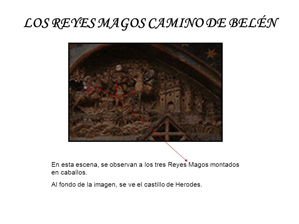 LOS REYES MAGOS CAMINO DE BELÉN