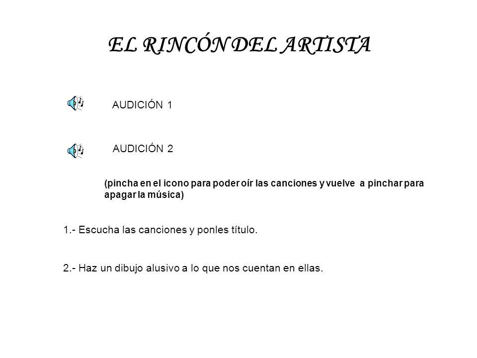 EL RINCÓN DEL ARTISTA AUDICIÓN 1 AUDICIÓN 2