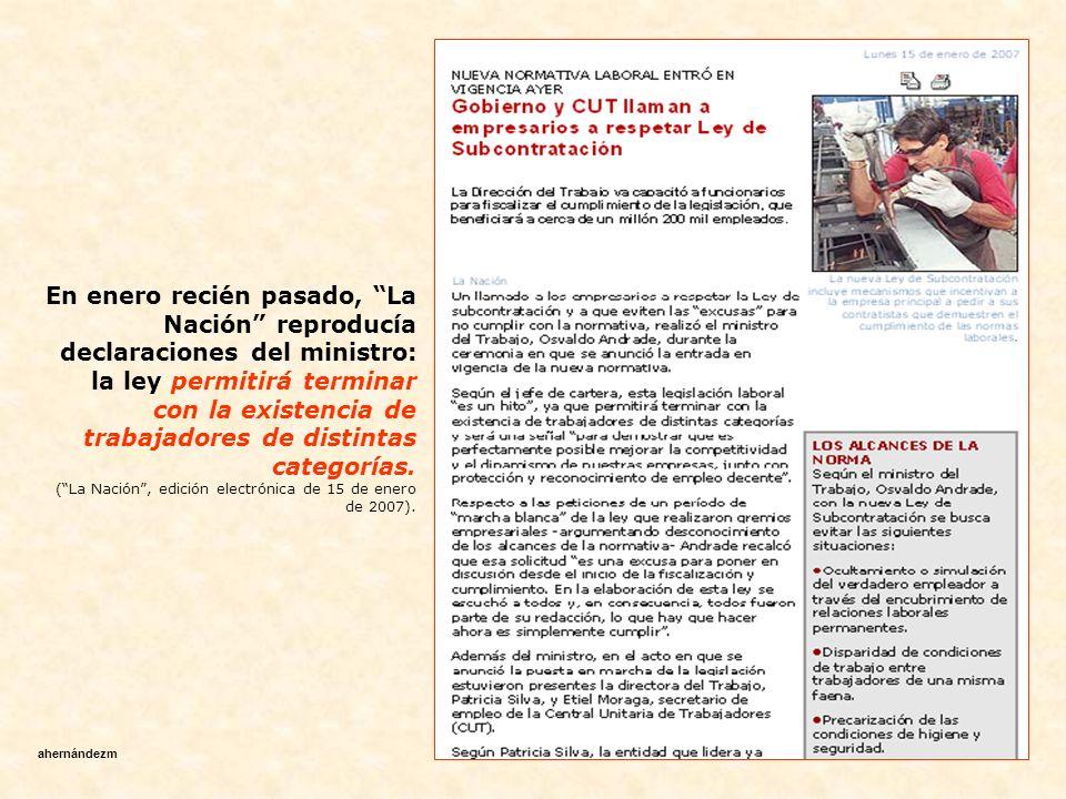 En enero recién pasado, La Nación reproducía declaraciones del ministro: la ley permitirá terminar con la existencia de trabajadores de distintas categorías.
