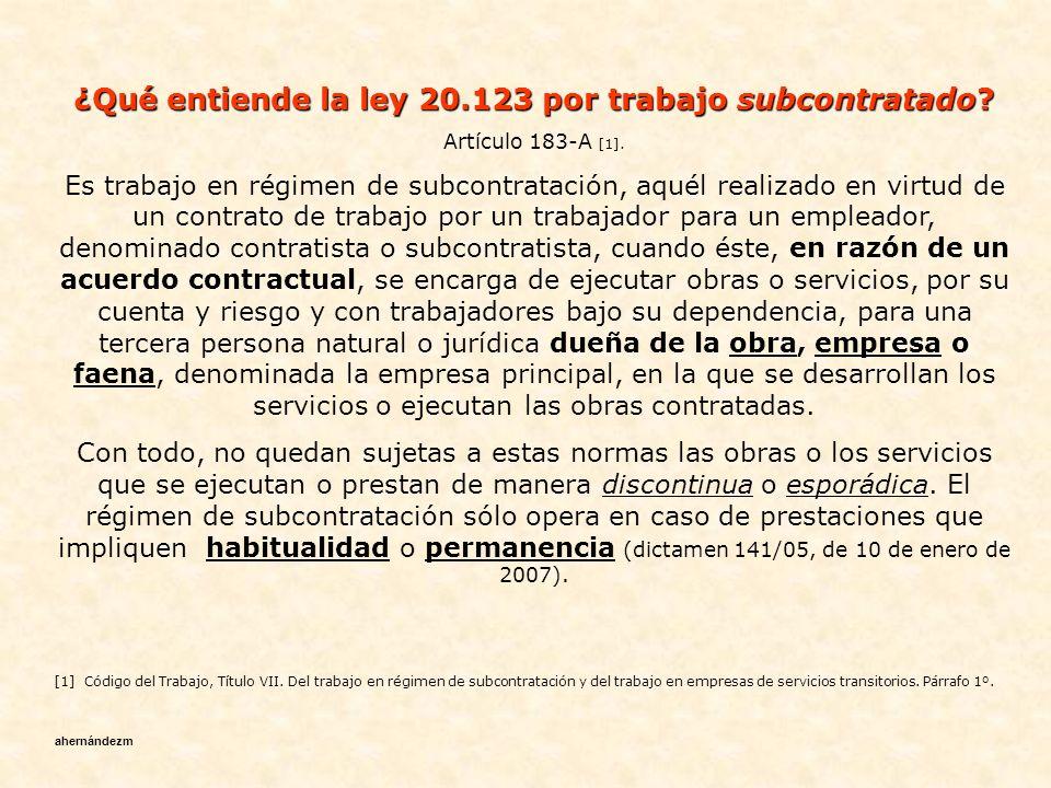 ¿Qué entiende la ley 20.123 por trabajo subcontratado