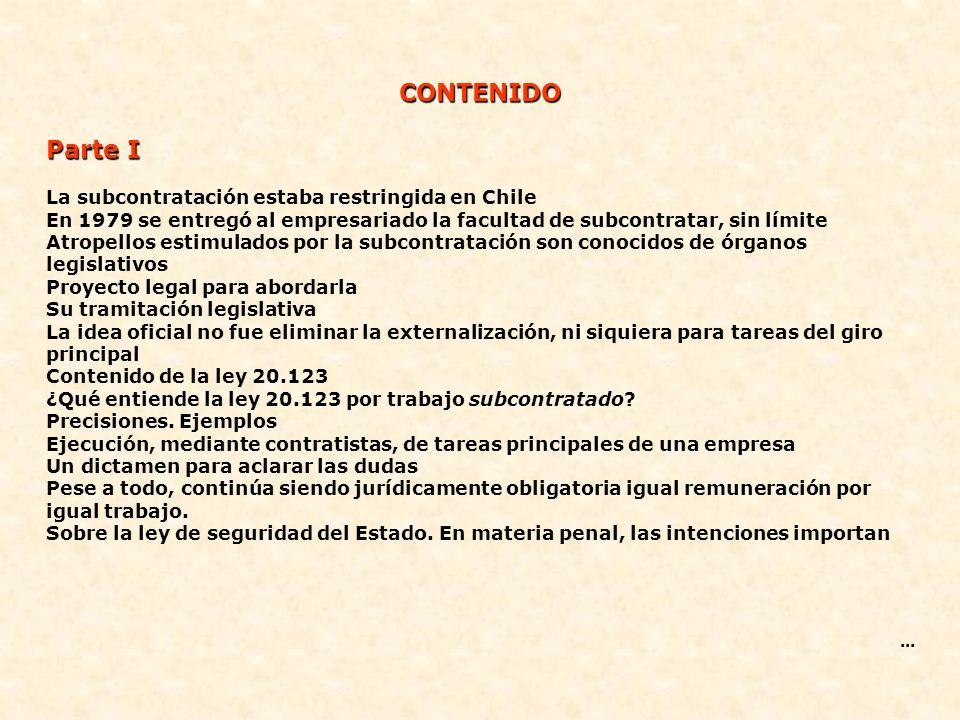 CONTENIDO Parte I La subcontratación estaba restringida en Chile