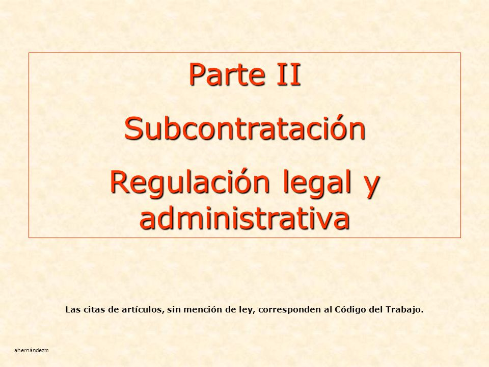Regulación legal y administrativa