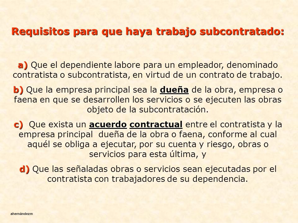 Requisitos para que haya trabajo subcontratado: